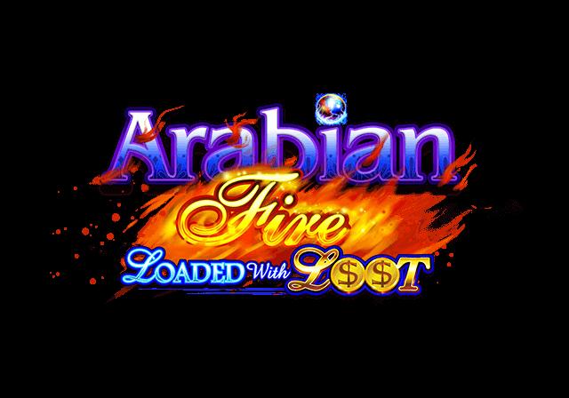 Arabian Fire Loaded with Loot