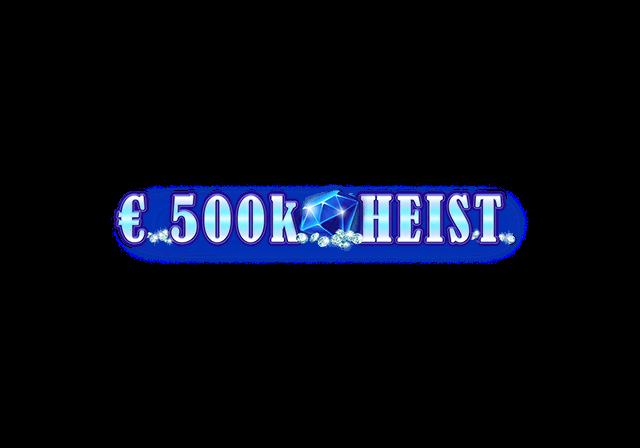 500k Heist