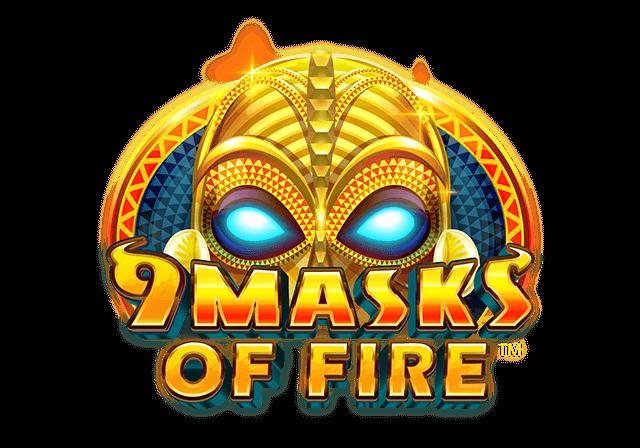 9 Masks of Fire™