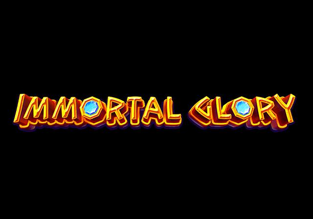 Immortal Glory™