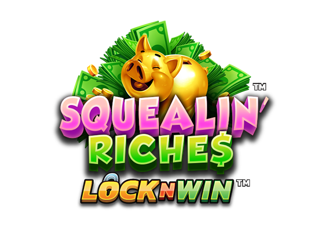 Squealin' Riches